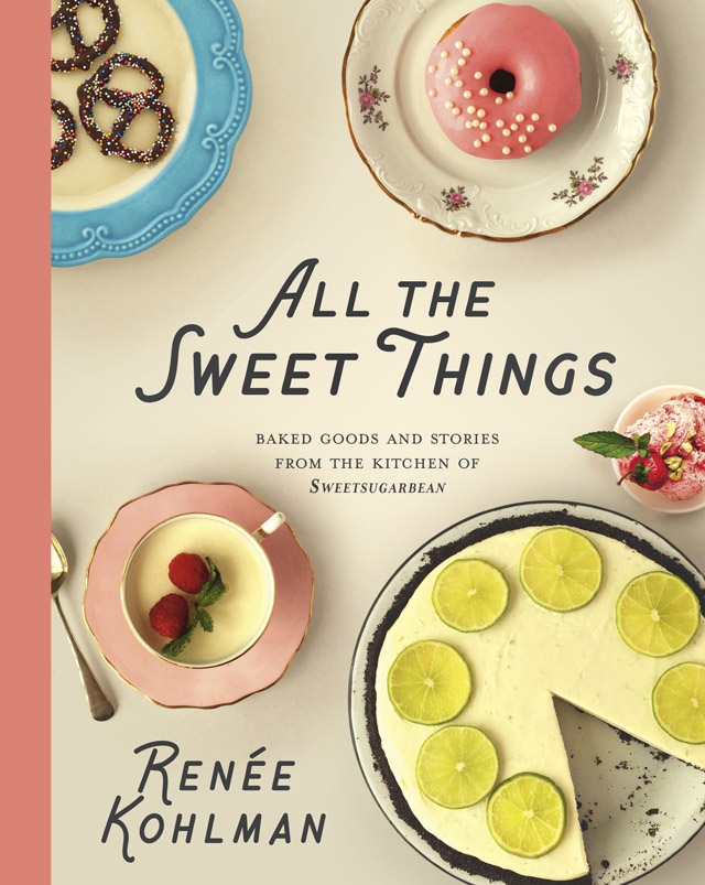 All the Sweet Things Cookbook | Culinary Cool