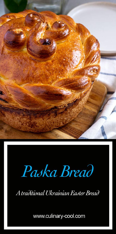 Paska Bread - A traditional Ukrainian Easter Bread