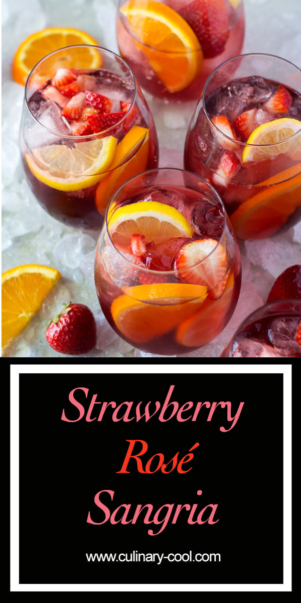 Strawberry Rosé Sangria | Culinary Cool www.culinary-cool.com