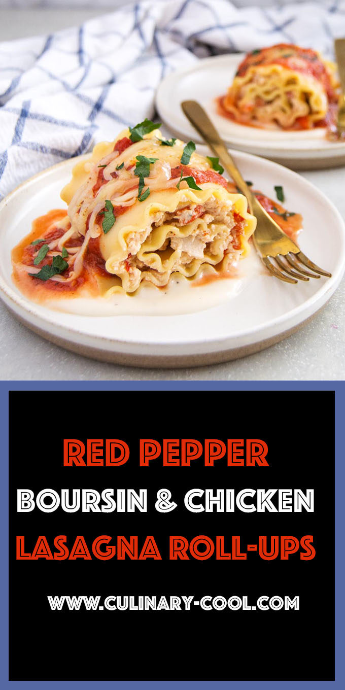 Roasted Red Peppers, Boursin and Chicken Lasagna Roll Ups | Culinary Cool www.culinary-cool.com