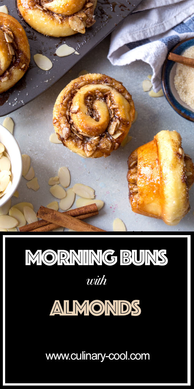Almond Morning Buns | Culinary Cool