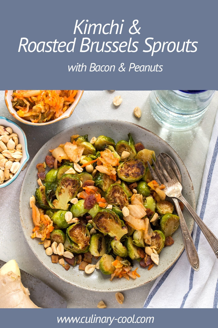 Roasted Brussels Sprouts with Kimchi and Bacon | Culinary Cool www.culinary-cool.com #Kimchi #RoastedBrusselsSprouts
