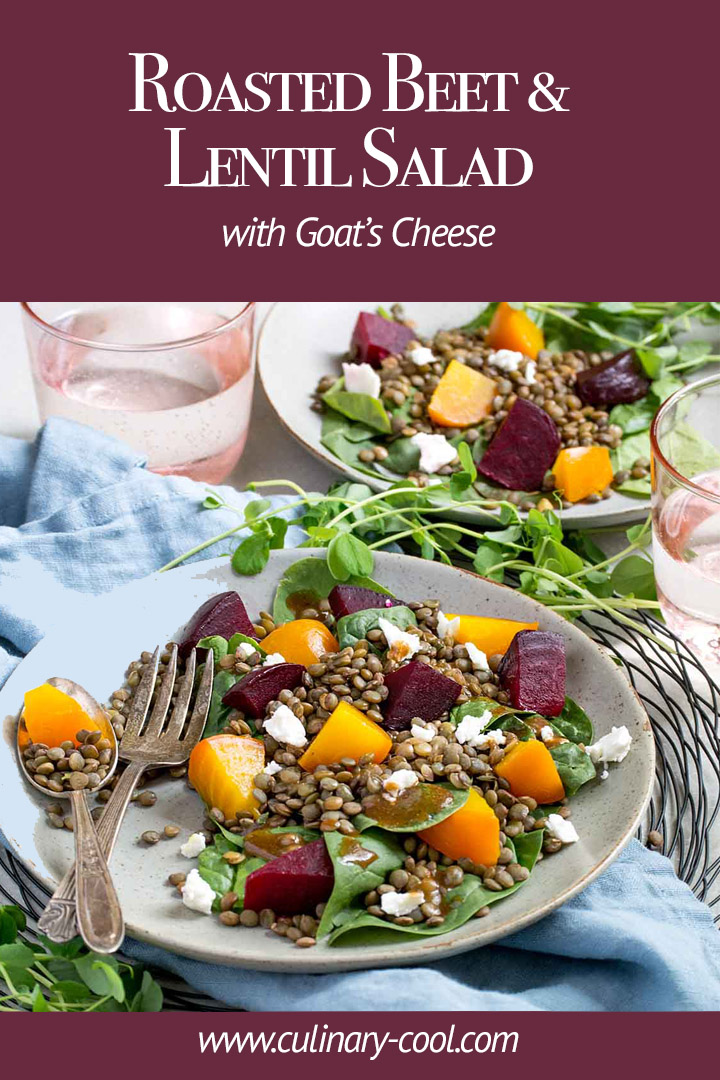 A classic, hearty fall salad | Roasted Beet & Lentil Salad with Goat's Cheese | www.culinary-cool.com |