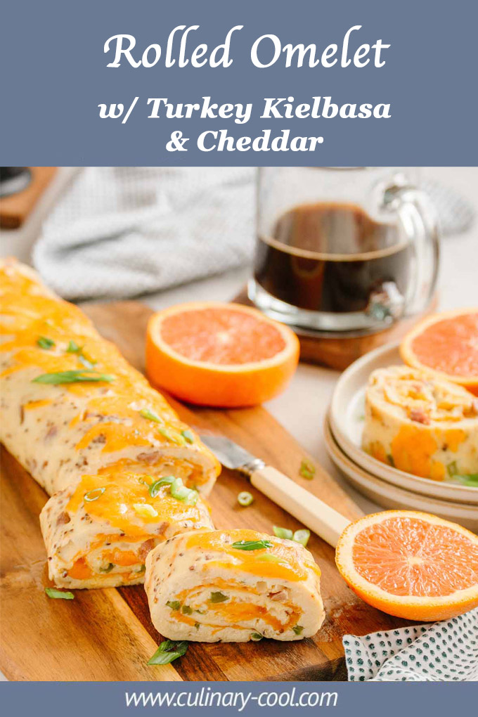 Rolled Omelet with Turkey Kielbasa and Cheddar   Culinary Cool www.culinary-cool.com