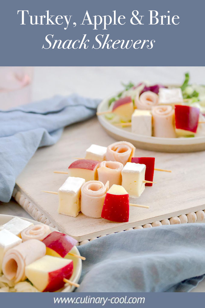 Turkey, Apple and Brie Snack Skewers | Culinary Cool